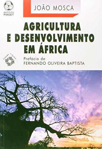 Agricultura E Desenvolvimento Em Africa, livro de João Mosca