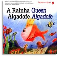 A Rainha Algadofe - Queen Algadofe, livro de Dorindo Carvalho