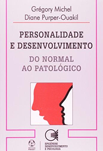 Personalidade E Desenvolvimento, livro de Grégory Michel, Diane Purper-Ouakil