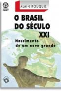 Brasil Do Seculo Xxi, O, livro de Alain Rouquié