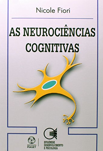 Neurociencias Cognitivas, As, livro de Nicole Fiori