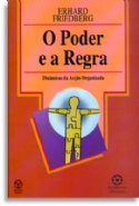 Poder E A Regra, O, livro de Erhard Friedberg