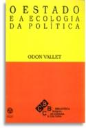 Estado E A Ecologia Da Politica, O, livro de Odon Vallet