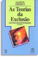 As Teorias da Exclusão, livro de Martine Xiberras