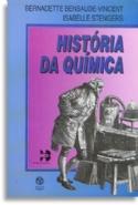 Historia Da Quimica, livro de Bernadette Bensaude-Vincent, Isabelle Stengers
