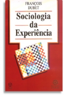 Sociologia Da Experiencia, livro de François Dubet