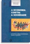 Economia Contra A Sociedade, A, livro de Bernard Perret, Guy Roustang