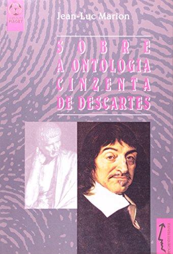 Sobre A Ontologia Cinzenta De Descartes, livro de Jean-Luc Marion