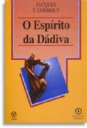 O Espírito da Dádiva, livro de Alain Caille, Jacques T. Godbout