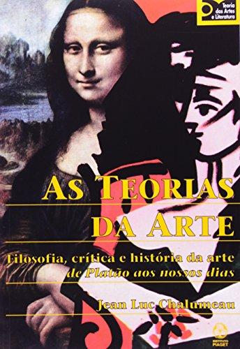 Teorias Da Arte, As, livro de Jean-Luc Chalumeau