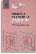 Mudança na Empresa - uma abordagem sistêmica, livro de Dominique Beriot