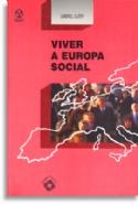 Viver A Europa Social, livro de Gabriel Guery