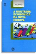 Doutrina Economica Da Nova Europa, A, livro de Nigel M. Healey