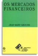 Os Mercados Financeiros, livro de Jean Saint-Geours
