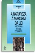 Natureza A Margem Da Lei, A, livro de François Ost