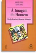 Imagem Do Homem, A, livro de Philippe Breton