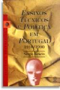 Ensinos Tecnicos E Politica Em Portugal, livro de Sérgio Grácio