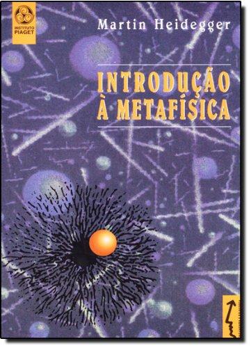 Introduçao A Metafisica, livro de Martin Heidegger