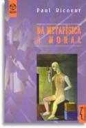 Da Metafísica à Moral, livro de Paul Ricoeur