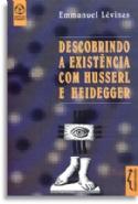 Descobrindo A Existencia Com Husserl E Heidegger, livro de Emmanuel Levinas