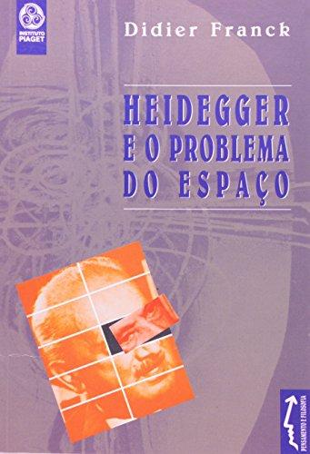Heidegger E O Problema Do Espaço, livro de Didier Franck