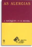 As Alergias, livro de Jean Bousquet, François-Bernard Michel