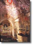 O Órgão Barroco da Capela da Universidade de Coimbra, livro de Joel Canhão