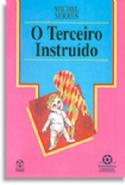 O Terceiro Instruido, livro de Michel Serres