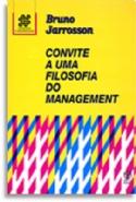 Convite a uma Filosofia do Management, livro de Bruno Jarrosson