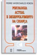 Psicologia Actual E Desenvolvimento Da Criança, livro de Pierre Vayer, Charles Roncin