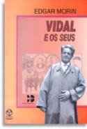 Vidal e os Seus, livro de Edgar Morin