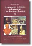 Advogados e Juízes na Literatura e na Sabedoria Popular (3 Volumes), livro de Alberto Sousa Lamy