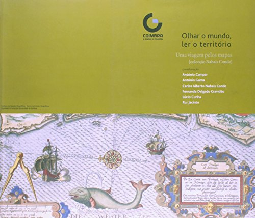 Olhar o mundo, ler o territótio, livro de António Campar | António Gama | Carlos Conde | Fernanda Cravidão | Lúcio Cunha | Rui Jacinto