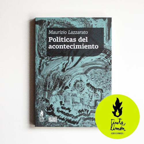 Políticas del acontecimiento, livro de Maurizio Lazzarato