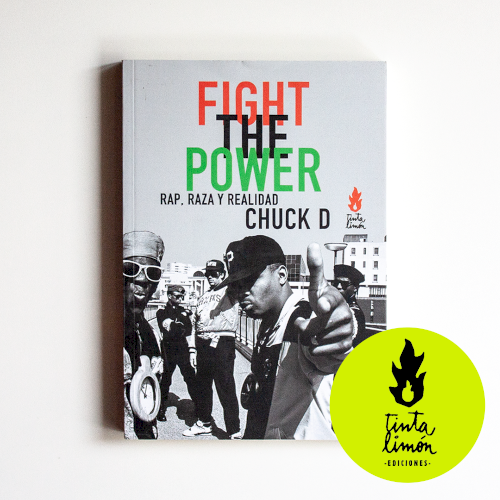Fight the power: rap, raza y realidad, livro de Chuk D