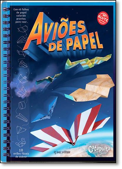 Aviões de Papel, livro de Doug Stillinger