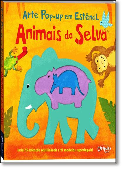 Animais da Selva: Arte Pop-up em Estêncil, livro de Laura Hambleton