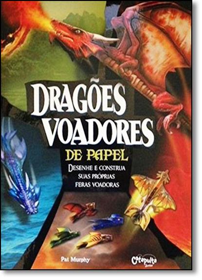 Dragões Voadores de Papel, livro de Pat Murphy
