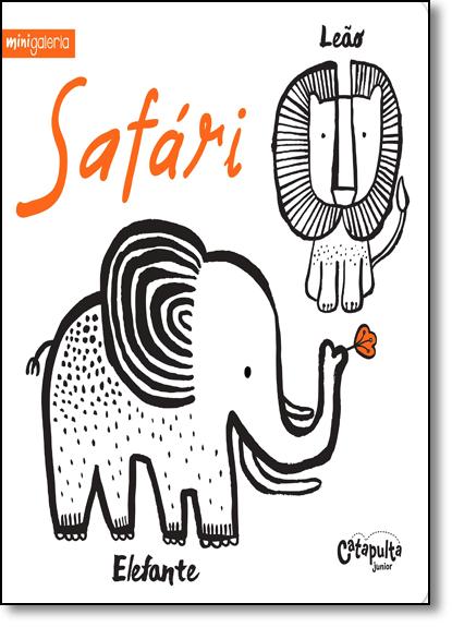 Safári - Coleção Minigaleria, livro de Surya Sajnani