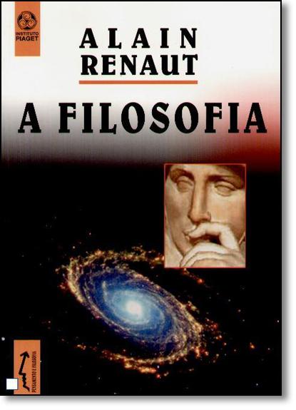 Filosofia, A, livro de Alain Renaut