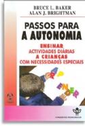 Passos Para a Autonomia, livro de Bruce L. Baker
