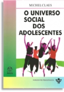 O Universo Social dos Adolescentes, livro de Michel Claes