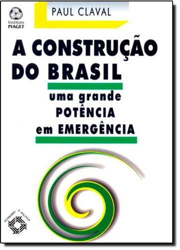 A Construção do Brasil, livro de Paul Claval