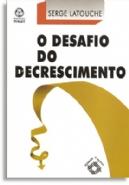 Desafio de Decrescimento, O, livro de Serge Latouche
