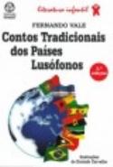 Contos Tradicionais dos Paises Lusofonos 3ª Ed., livro de Fernando Vale