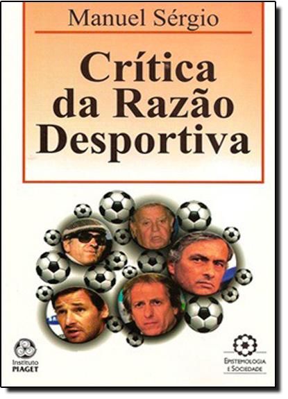 Crítica da Razão Desportiva, livro de Manuel Sérgio