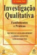 Investigaçao Qualitativa -Fund. Praticas 5ª Ed., livro de Gabriel Goyette, Michelle Lessard - Hébe