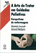 A Arte de Tratar em Cuidados Paliativos, livro de Claudette Foucault