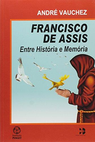 Francisco Assis Entre História e Memória, livro de André Vauchez