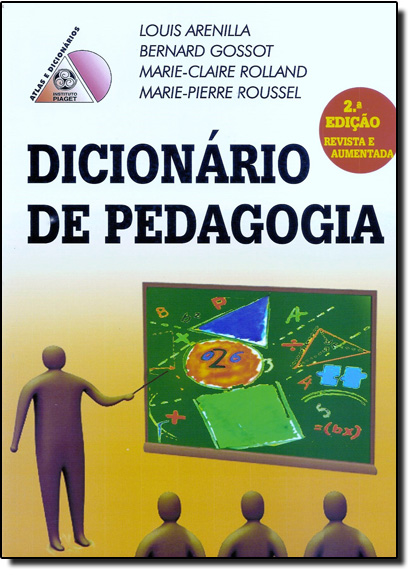 Dicionário de Pedagogia, livro de Louis Arenilla